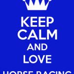 royal ascot keep calm and love horse racing